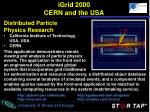 igrid 2000 cern and the usa