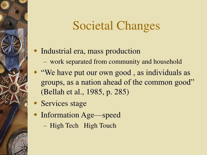 Societal Changes