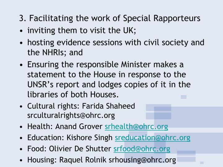 3. Facilitating the work of Special Rapporteurs