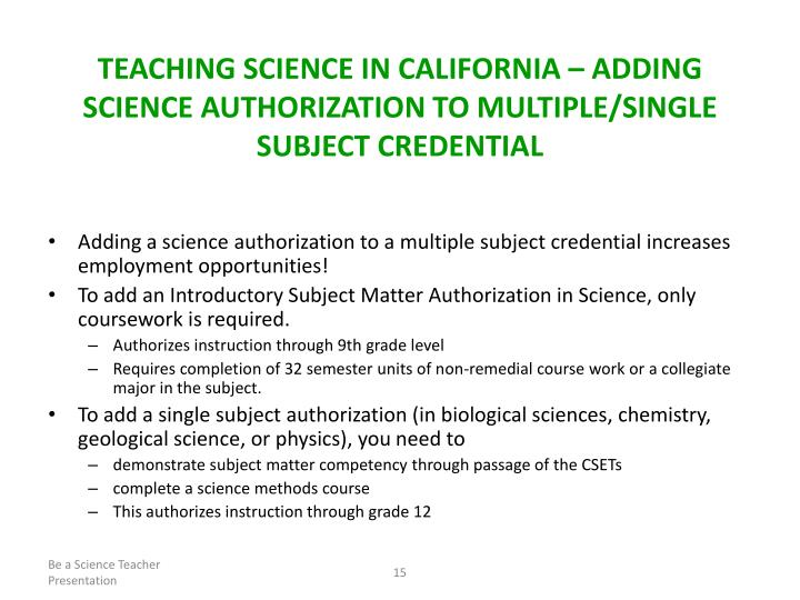 TEACHING SCIENCE IN CALIFORNIA – ADDING SCIENCE AUTHORIZATION TO MULTIPLE/SINGLE SUBJECT CREDENTIAL