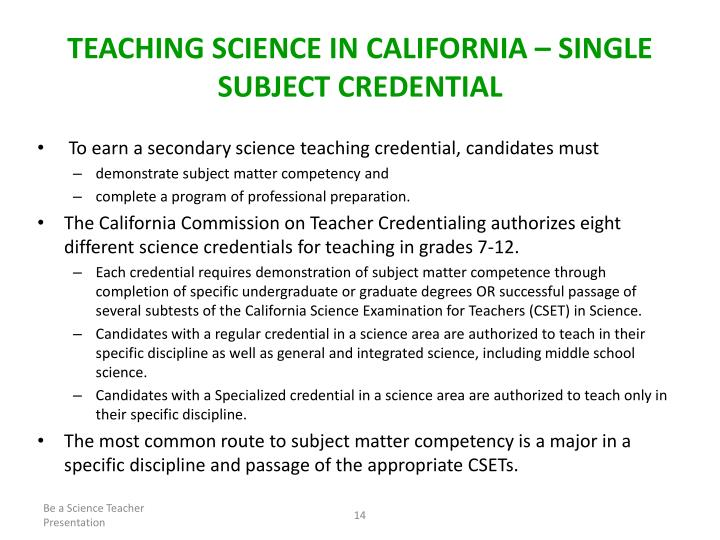 TEACHING SCIENCE IN CALIFORNIA – SINGLE SUBJECT CREDENTIAL