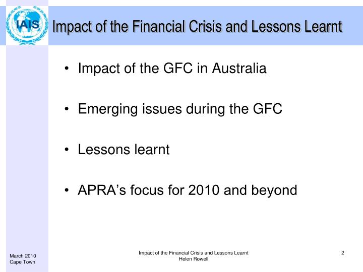impact of the financial crisis globally and in mauritius Bangladesh response to global financial crisis the world economy has changed spectacularly since september 2008 much of indian industry is taking a more financially prudent stance, given the impact of the global financial meltdown india is likely to miss the revenue and fiscal deficit targets.