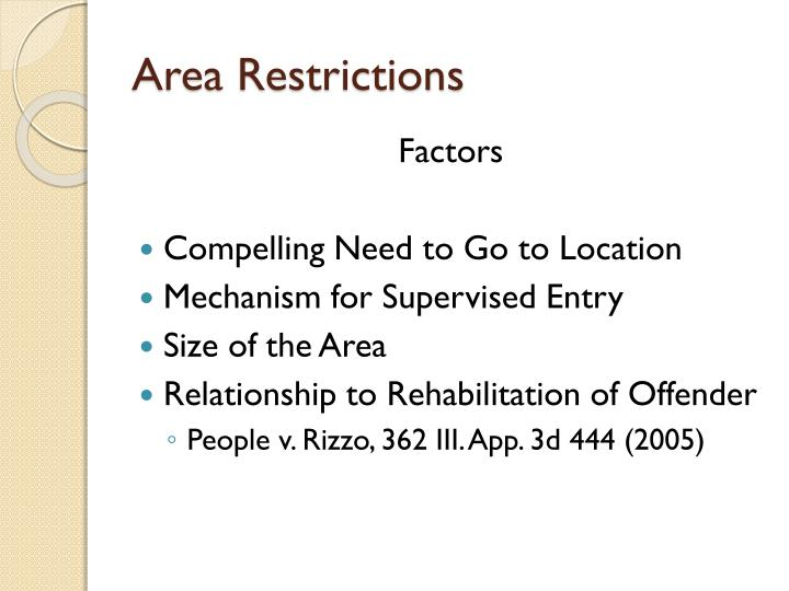 Area Restrictions