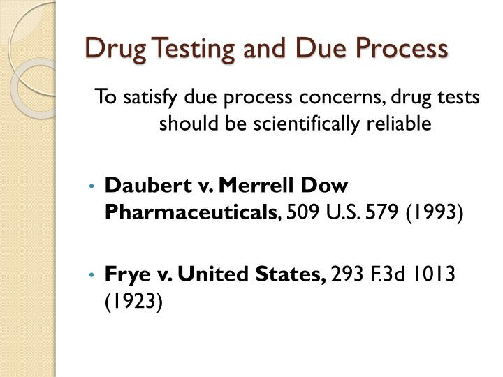 Drug Testing and Due Process