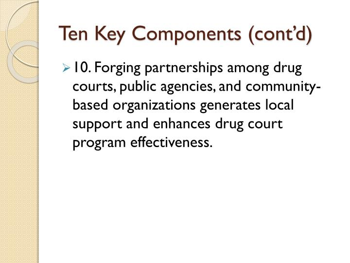 Ten Key Components (cont'd)