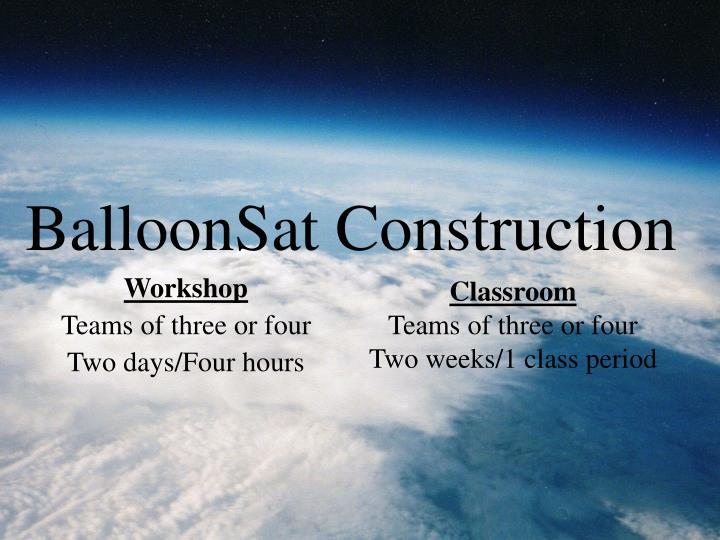 BalloonSat Construction