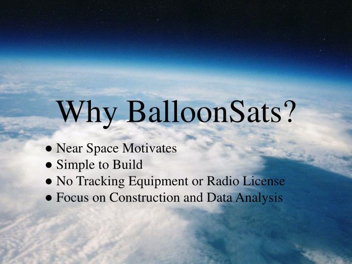 Why balloonsats