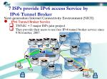 7 isps provide ipv6 access service by ipv6 tunnel broker