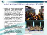invited aboriginal children to experience ipv6 life