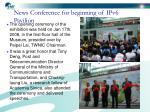 news conference for beginning of ipv6 pavilion
