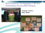 news conference for beginning of isp ipv6 tunnel broker services nice project