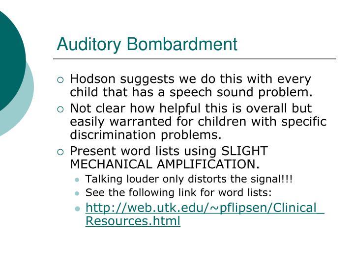 Auditory Bombardment