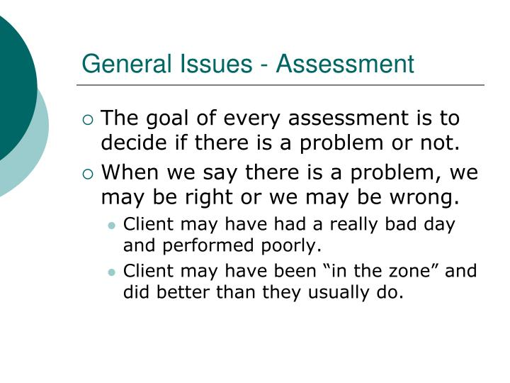 General issues assessment