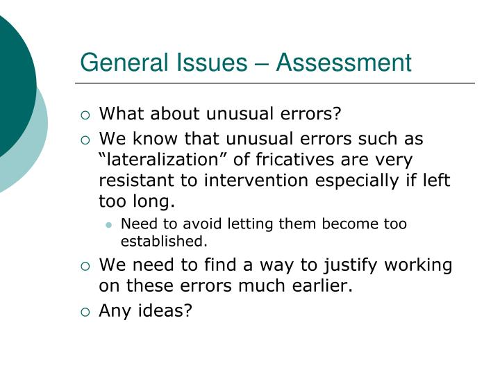 General Issues – Assessment