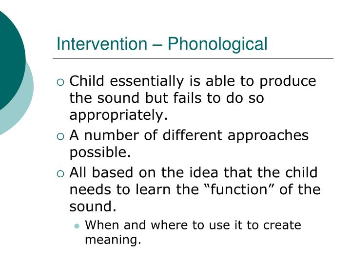 Intervention – Phonological