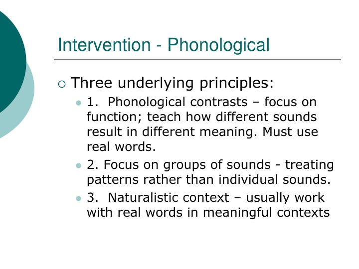 Intervention - Phonological