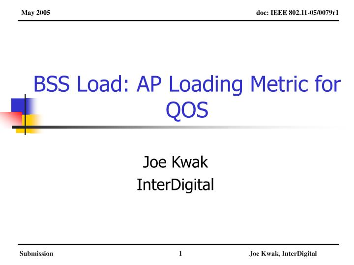 Bss load ap loading metric for qos