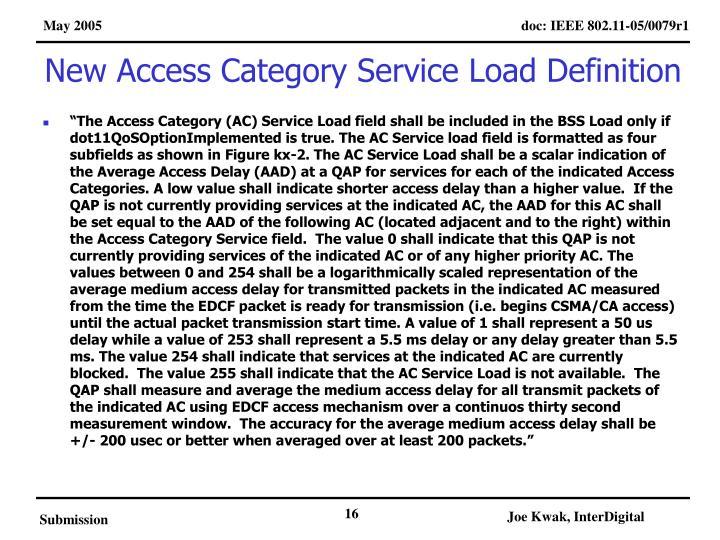 New Access Category Service Load Definition
