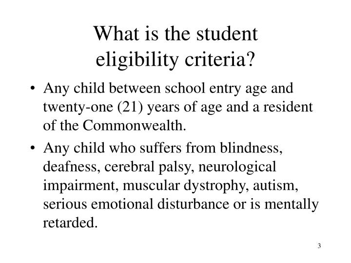 What is the student eligibility criteria