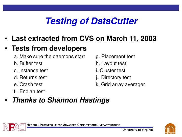Testing of DataCutter