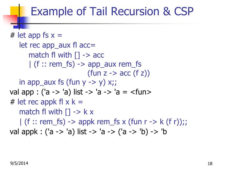 Example of Tail Recursion & CSP