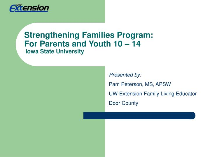 strengthening families program for parents and youth 10 14 iowa state university n.