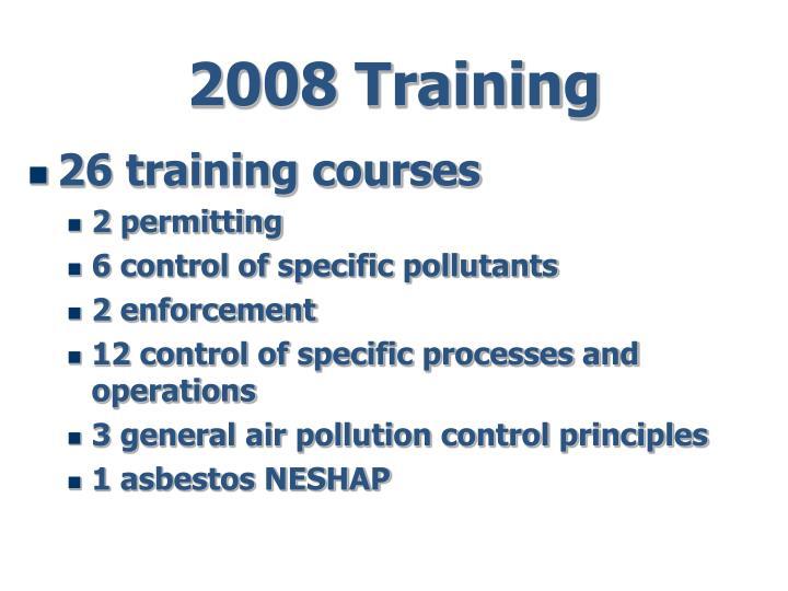 2008 Training