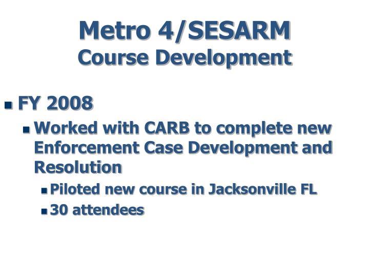 Metro 4 sesarm course development