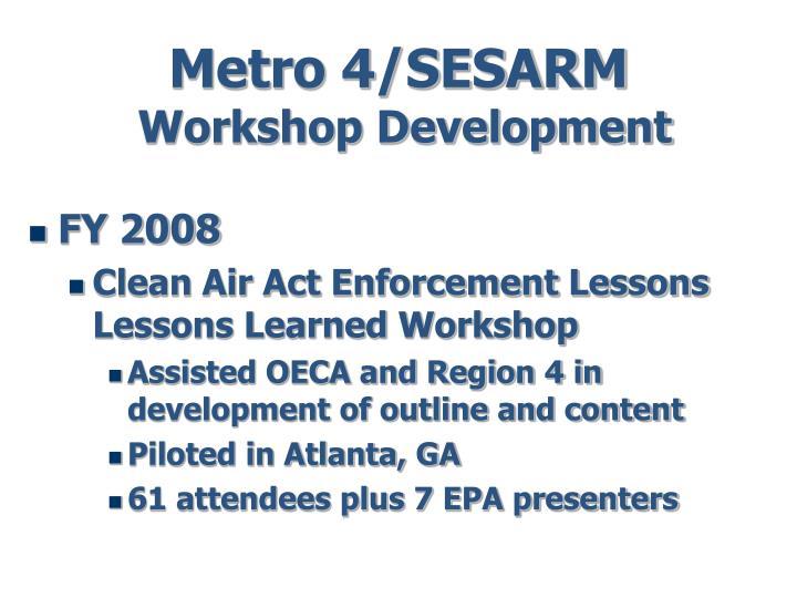 Metro 4 sesarm workshop development