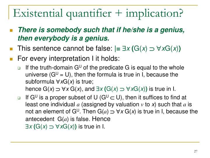 Existential quantifier + implication