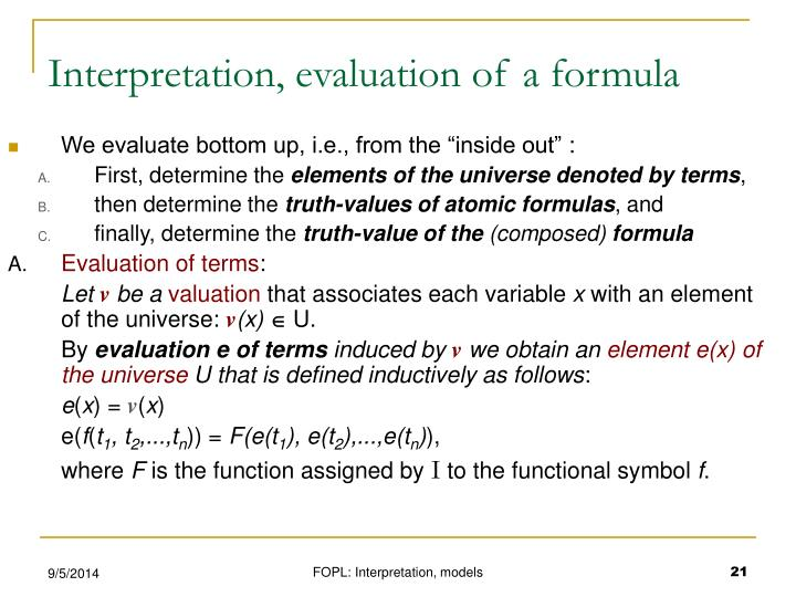 Interpretation, evaluation of a formula