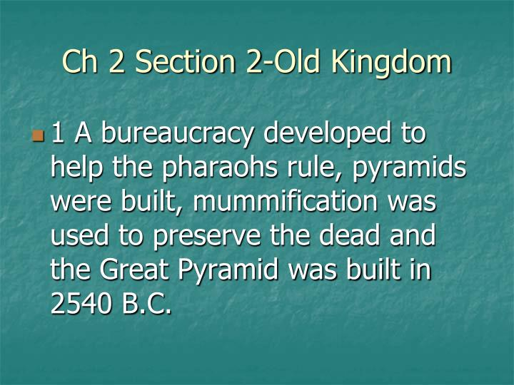 Ch 2 Section 2-Old Kingdom