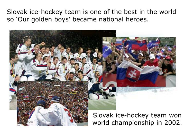 Slovak ice-hockey team is one of the best in the world