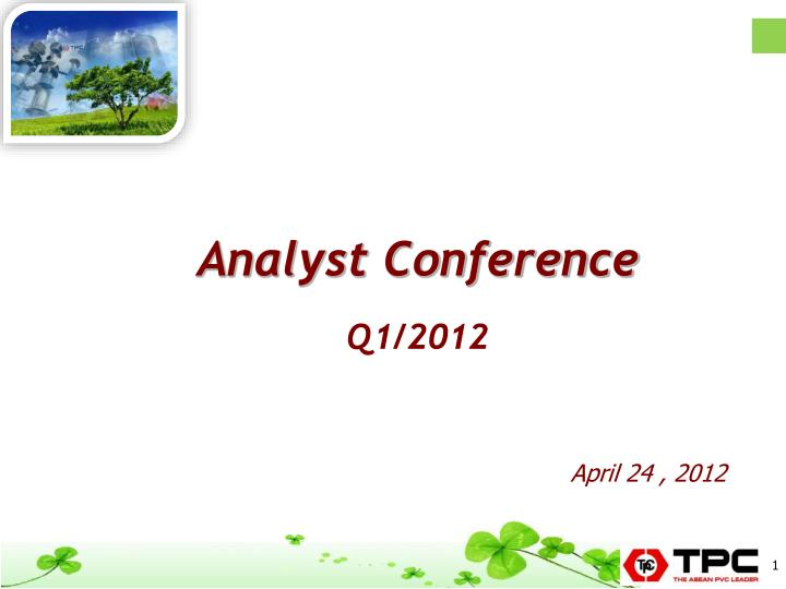 analyst conference q1 2012 n.