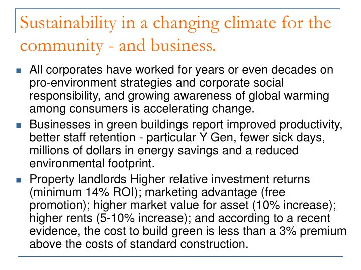 Sustainability in a changing climate for the community and business