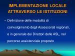 implementazione locale attraverso le istituzioni