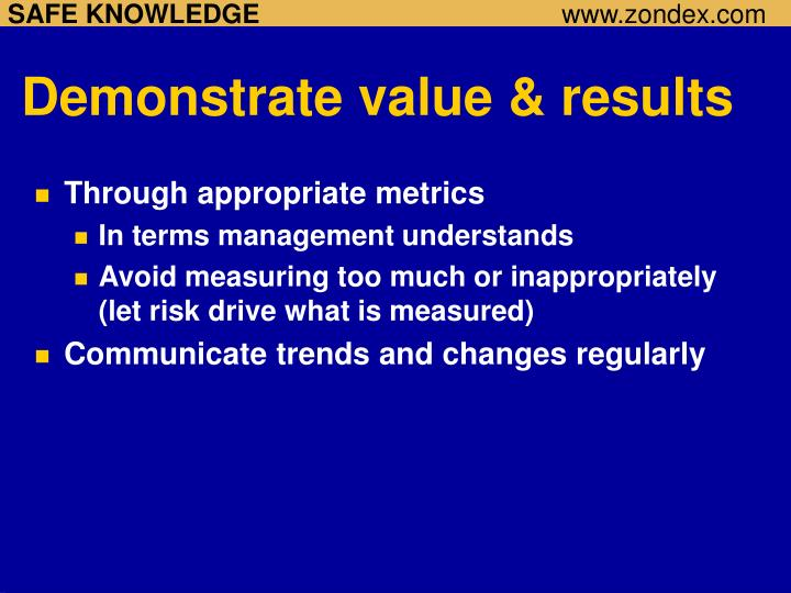 Demonstrate value & results