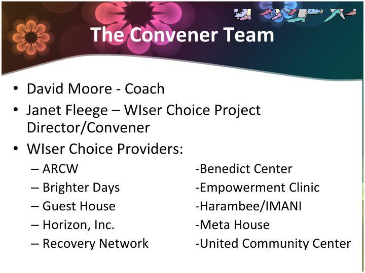 The convener team