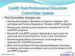 coarc post professional education committee update