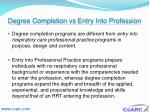 degree completion vs entry into profession