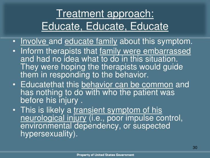 Treatment approach:
