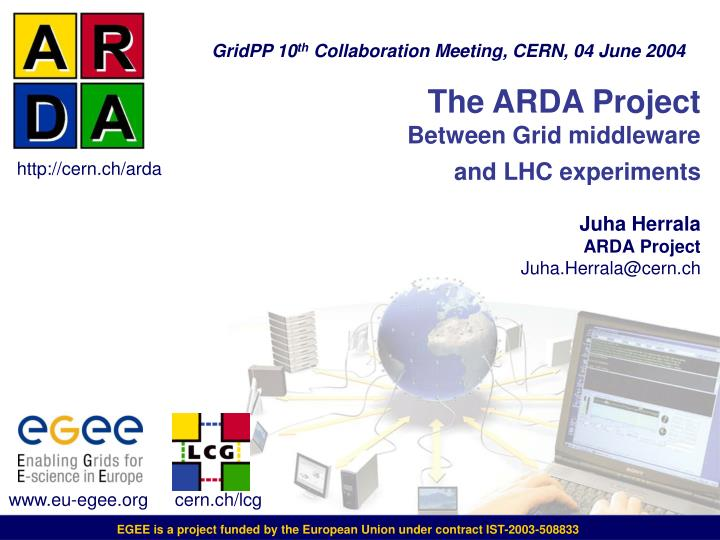 The ARDA Project