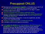 presupposti onlus