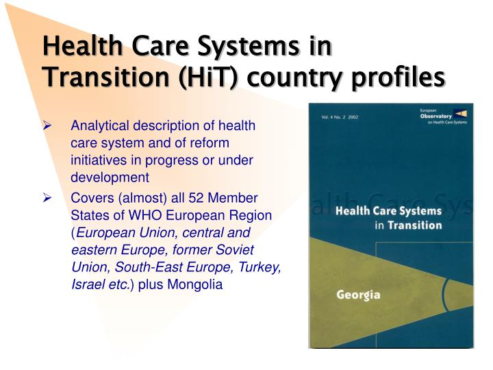 Health Care Systems in Transition (HiT) country profiles