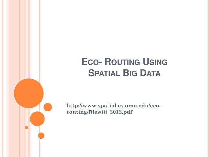 eco routing using spatial big data n.