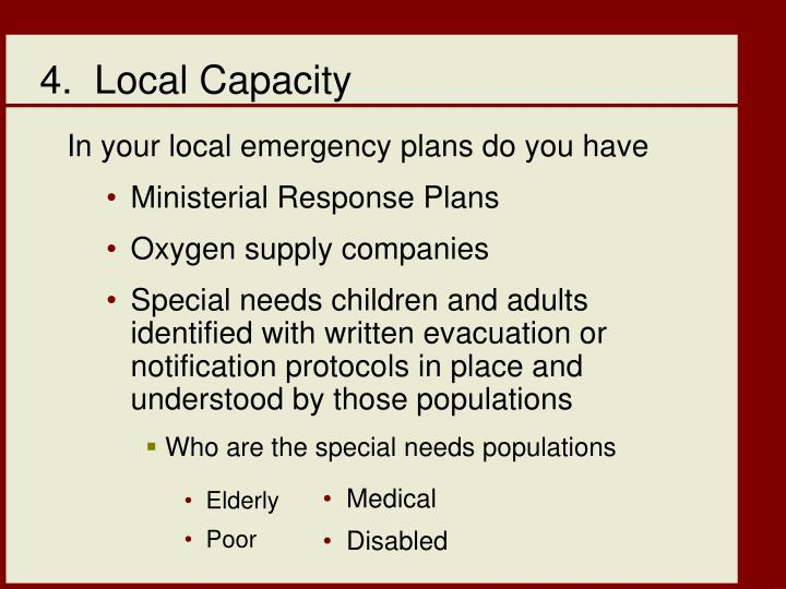 4.  Local Capacity