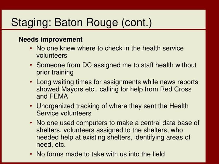 Staging: Baton Rouge (cont.)