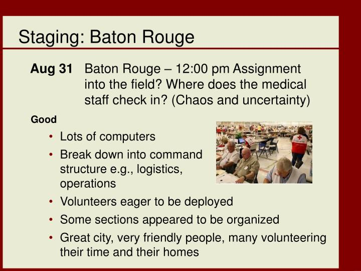 Staging: Baton Rouge