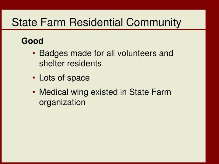 State Farm Residential Community