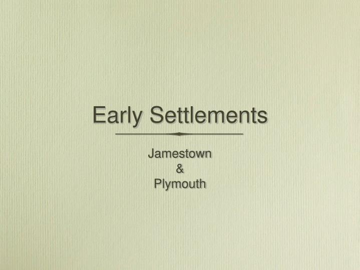 early settlements